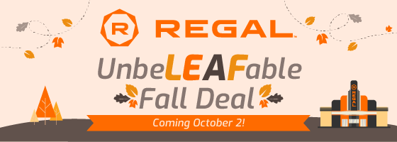 Regal Fall Offer Save the Date